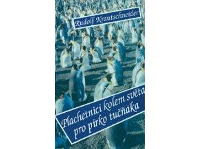 DVD - Plachetnicí kolem světa pro pírko tučňáka