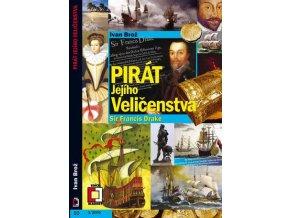 Pirát jejího Veličenstva Sir Francis Drake
