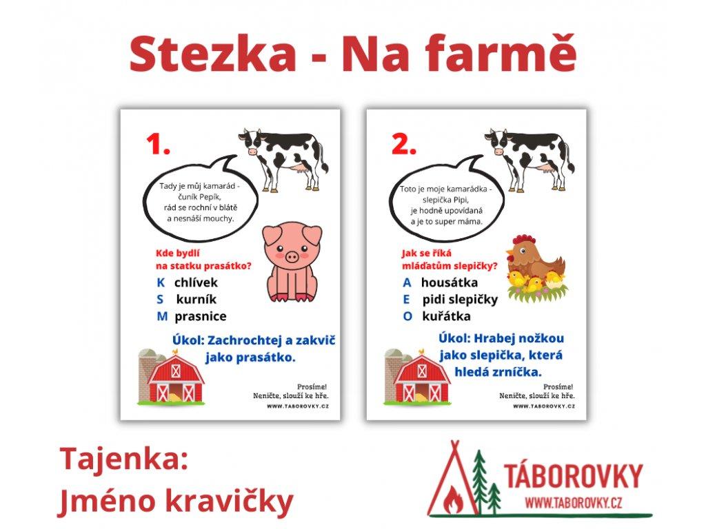 Stezka - Na farmě