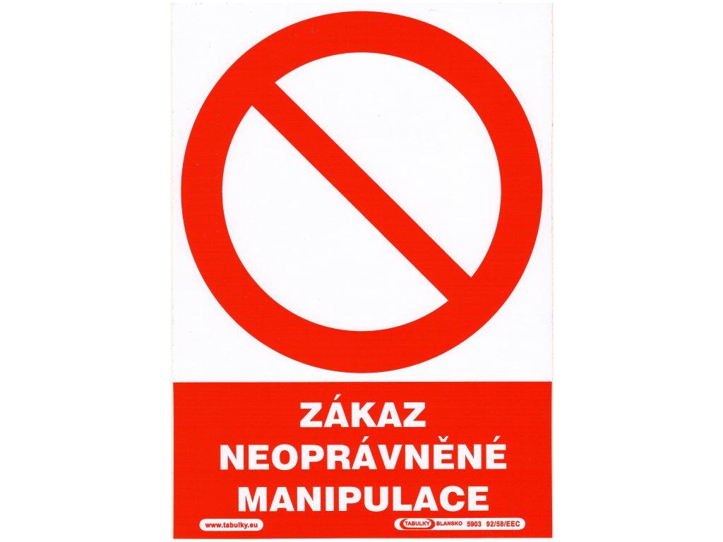 Zákaz neoprávněné manipulace