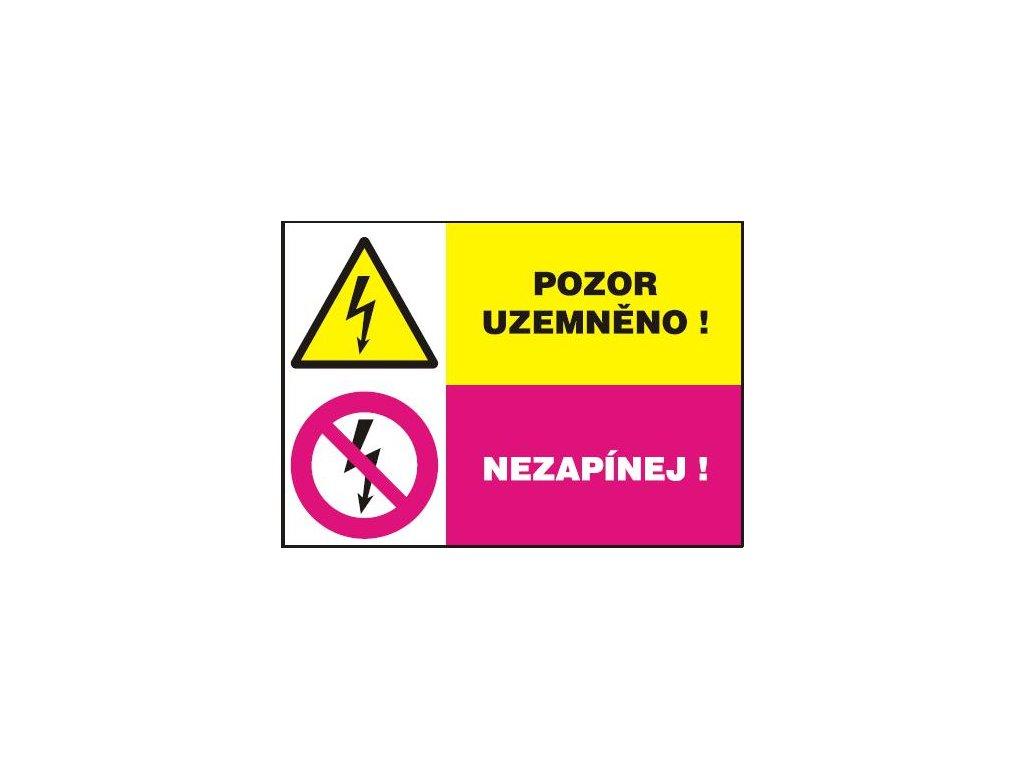 Pozor uzemněno! - Nezapínej!