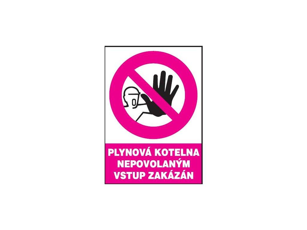 Plynová kotelna - Nepovolaným vstup zakázán