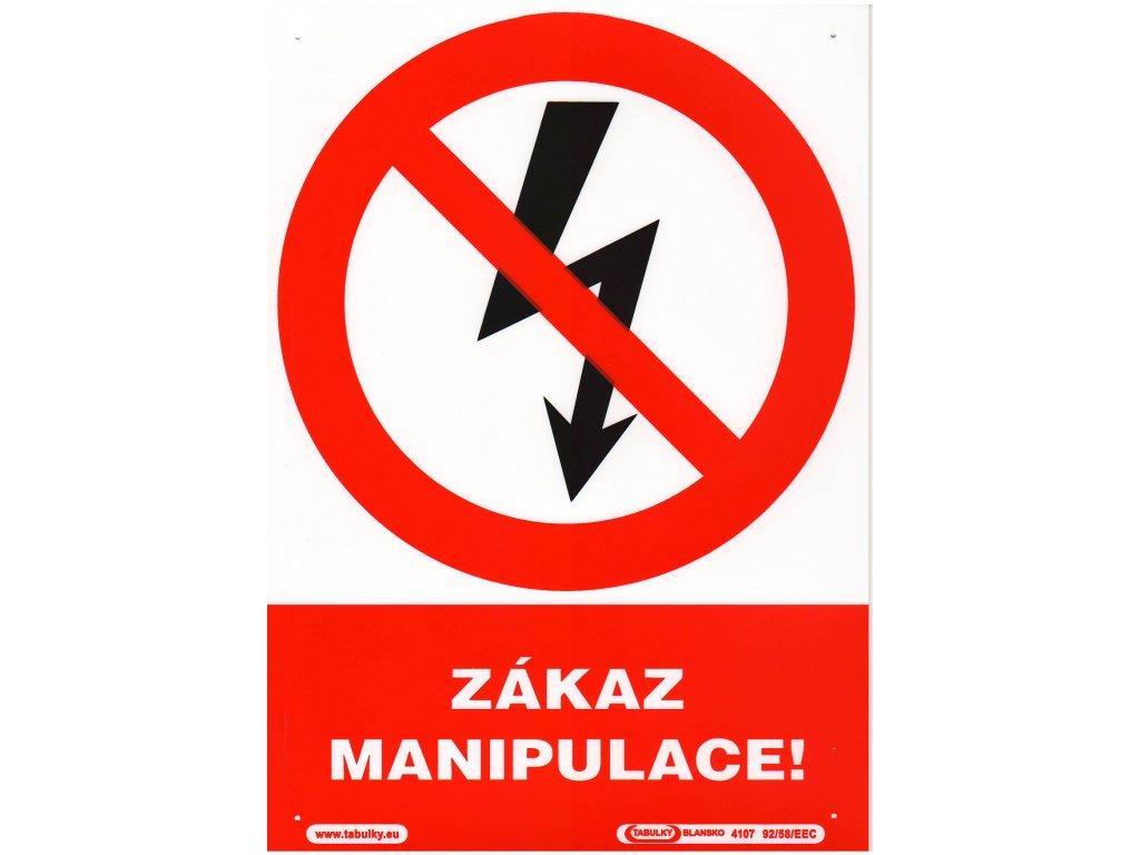 Zákaz manipulace