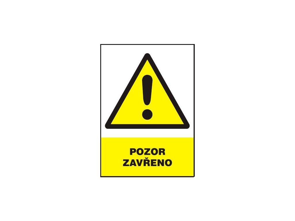 Pozor - zavřeno