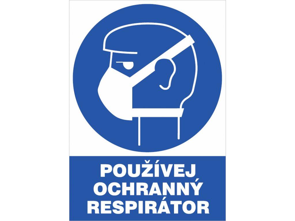 Používej ochranný respirátor