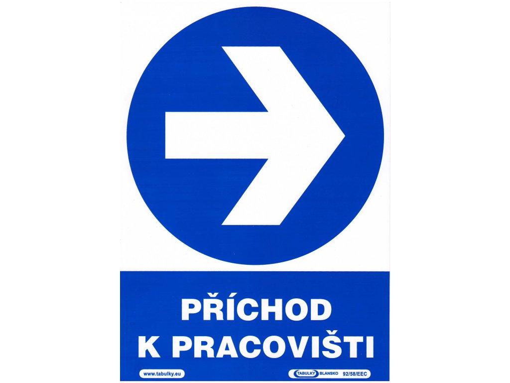 Příchod k pracovišti - směr vpravo