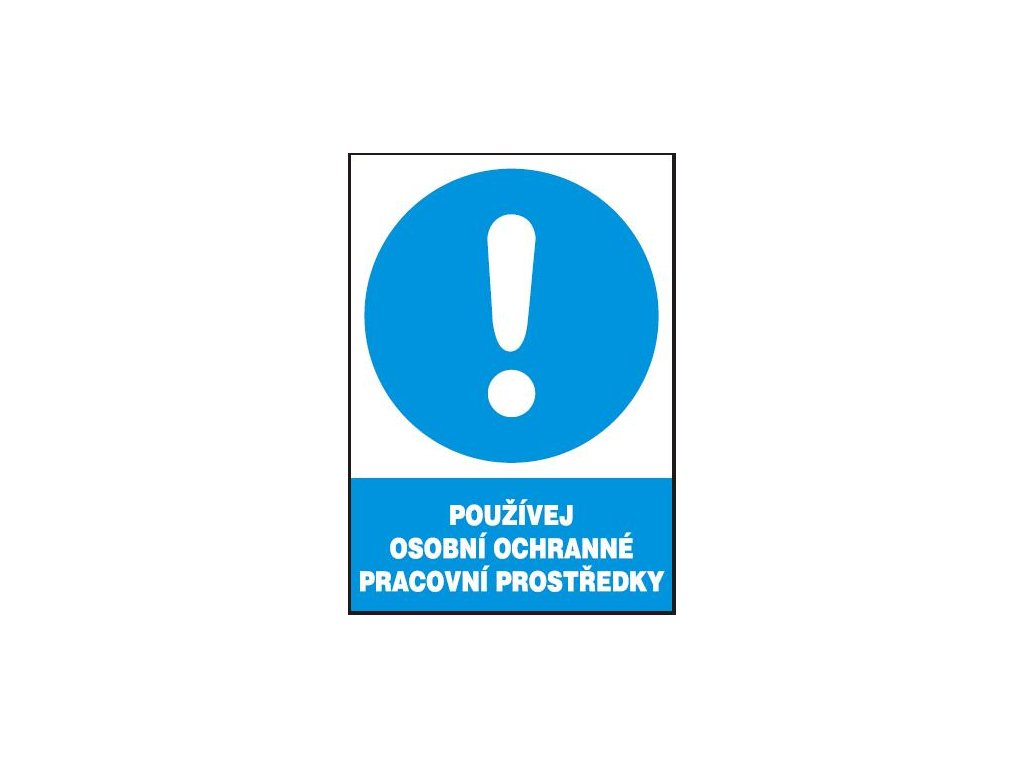 Používej osobní ochranné pracovní prostředky