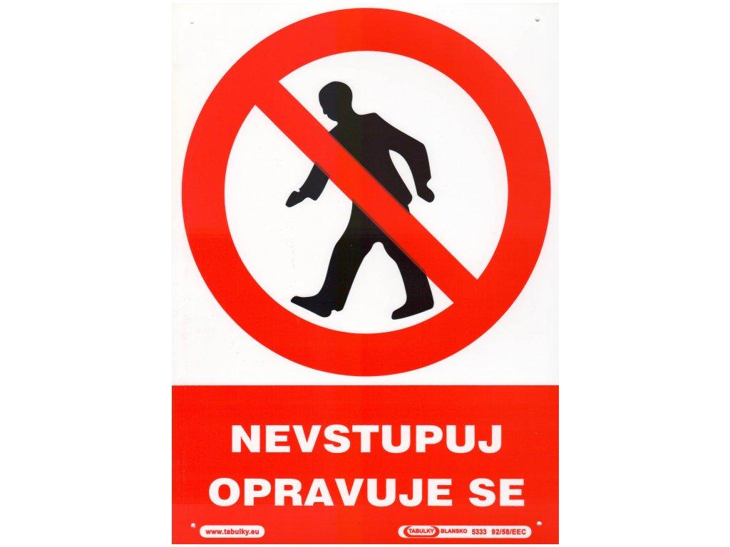 Nevstupuj - opravuje se