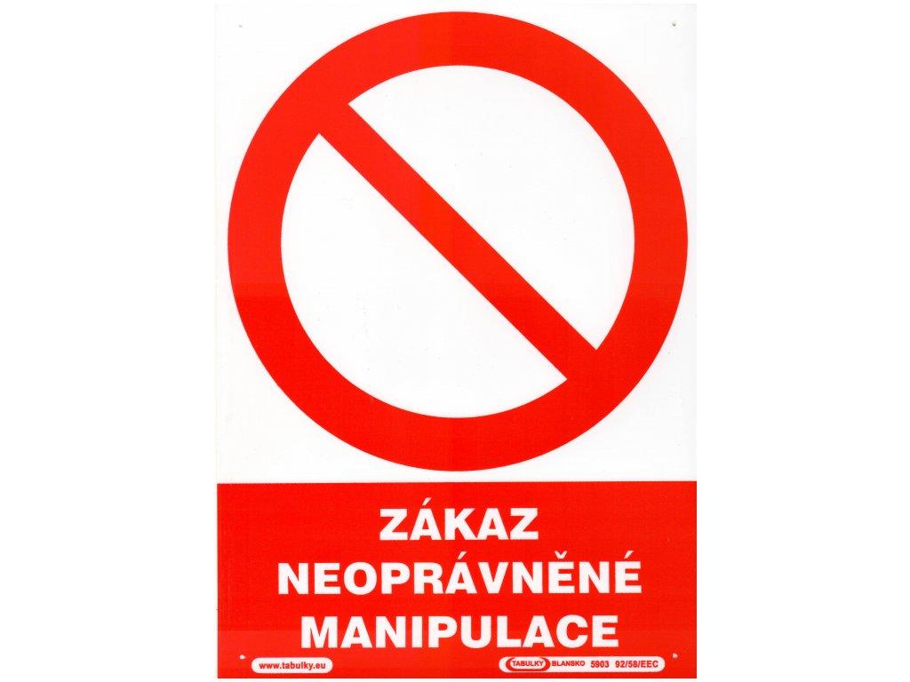 Zákaz neopravněné manipulace
