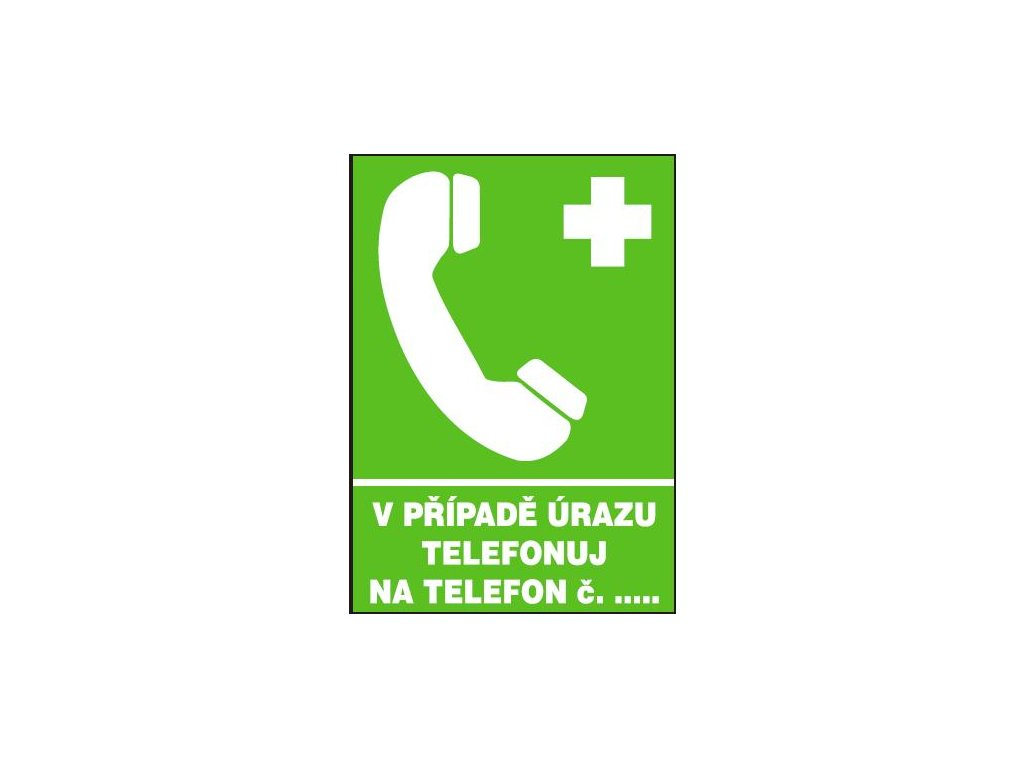 V případě úrazu telefonuj na telefon č. ……
