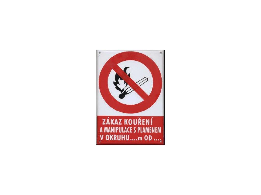 Zákaz kouření a manipulace s plamenem v okruhu ... m od …