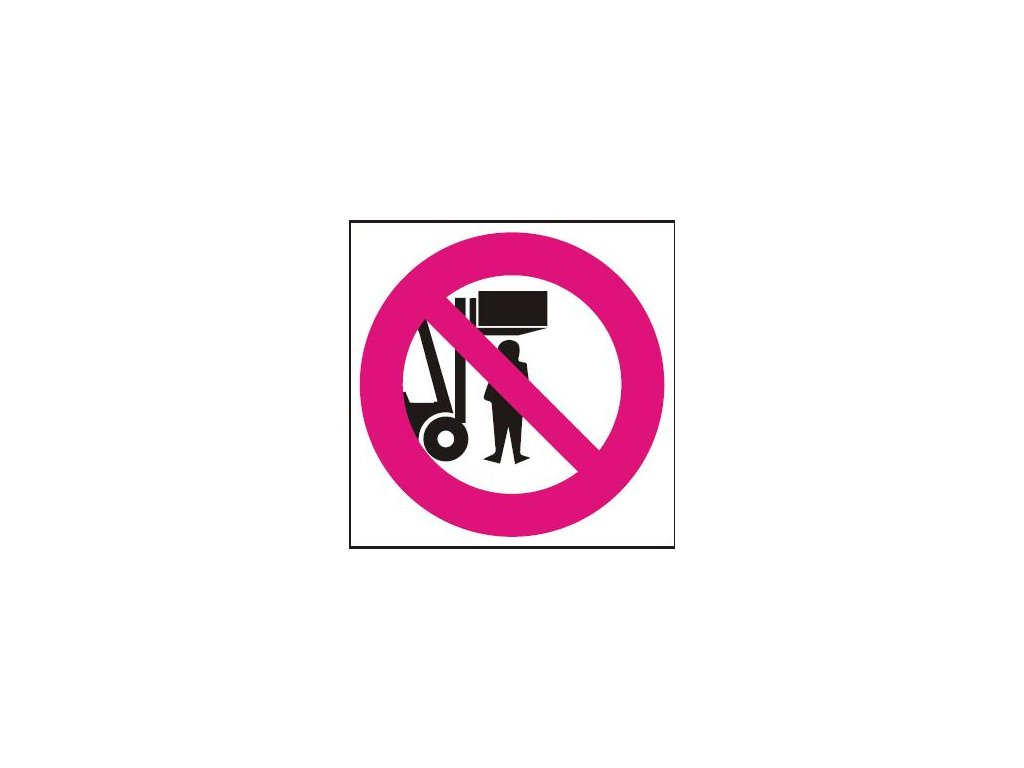 Zákaz vstupu pod rameno VZV vozíku