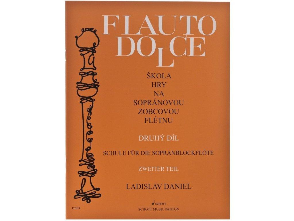 Kniha Flauto Dolce Škola hry na sopránovú zobcovú flautu 2.diel (Daniel)
