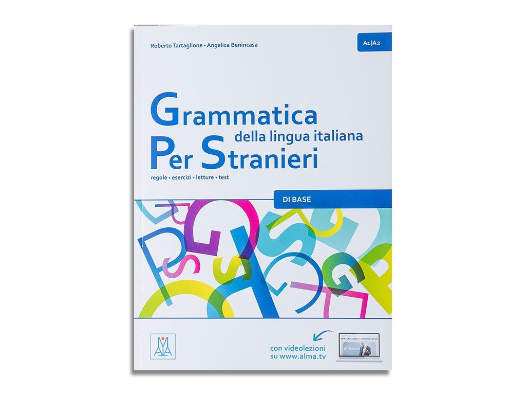 Grammatica della lingua italian per stranieri A1 A2