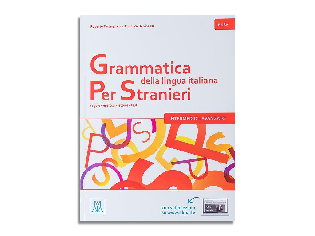 Grammatica della lingua italiana per stranieri B1 B2