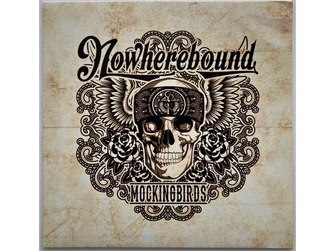 Nowherebound - Mockingbirds