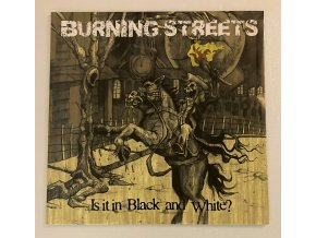 Burning Streets - in Black and White