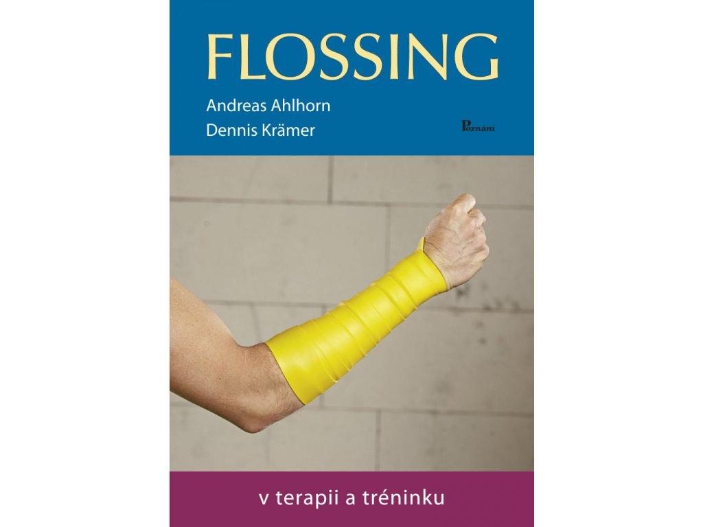 flossing v terapii a treninku