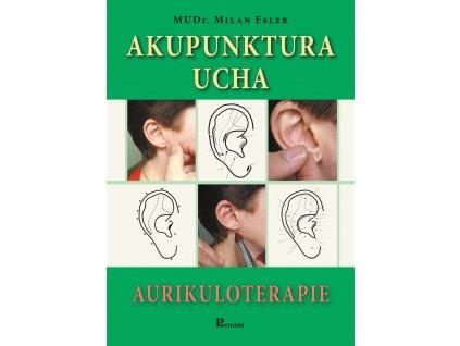 Akupunktura ucha - aurikuloterapie -Milan Esler