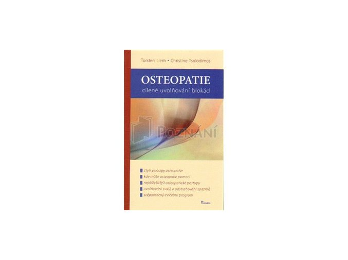 Osteopatie cílené uvolnění blokád - Torsten Liem