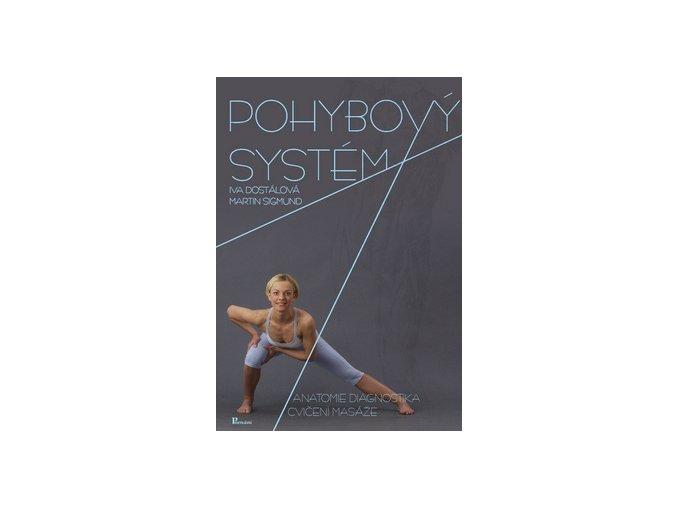 Pohybový systém Dostálová, Poznání