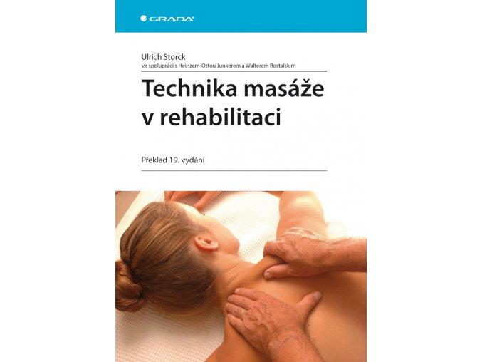 Technika masáže v rehabilitaci