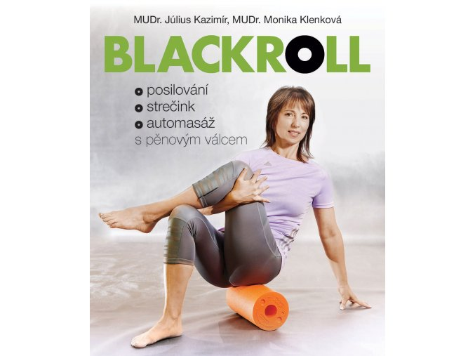 Blackroll posilování, střečink