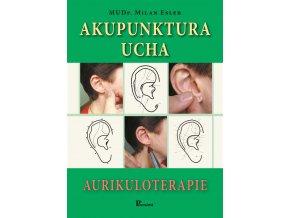 Akupunktura ucha - aurikuloterapie - Milan Esler