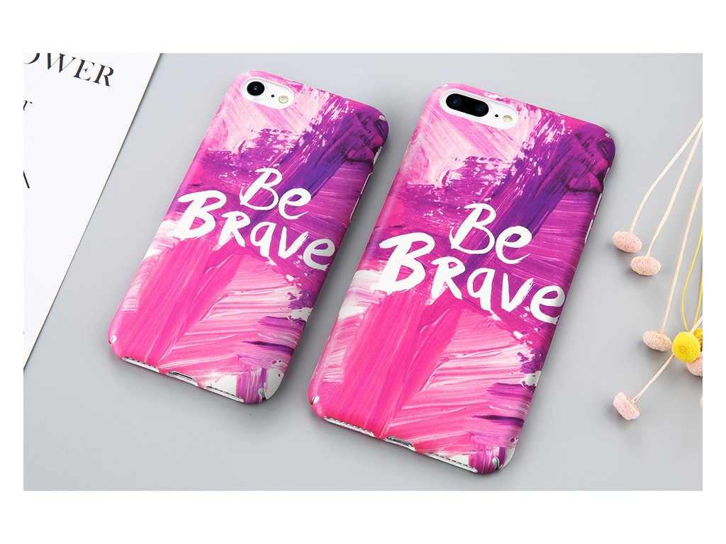 Kryt Be Brave na iPhone 8 Plus