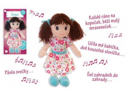 Panenka Ema hadrová česky mluvící a zpívající