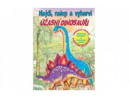 Pracovní sešit Najdi, nalep a vybarvi Úžasní dinosauři CZ verze