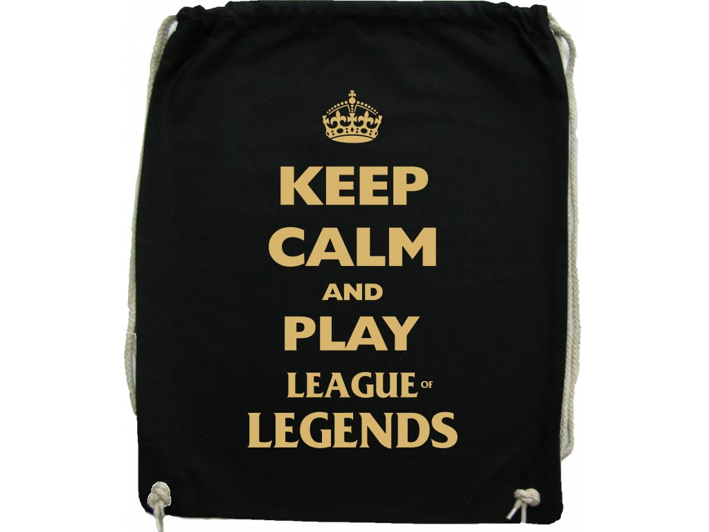 Vak KEEP CALM AND PLAY LEAGUE of LEGENDS