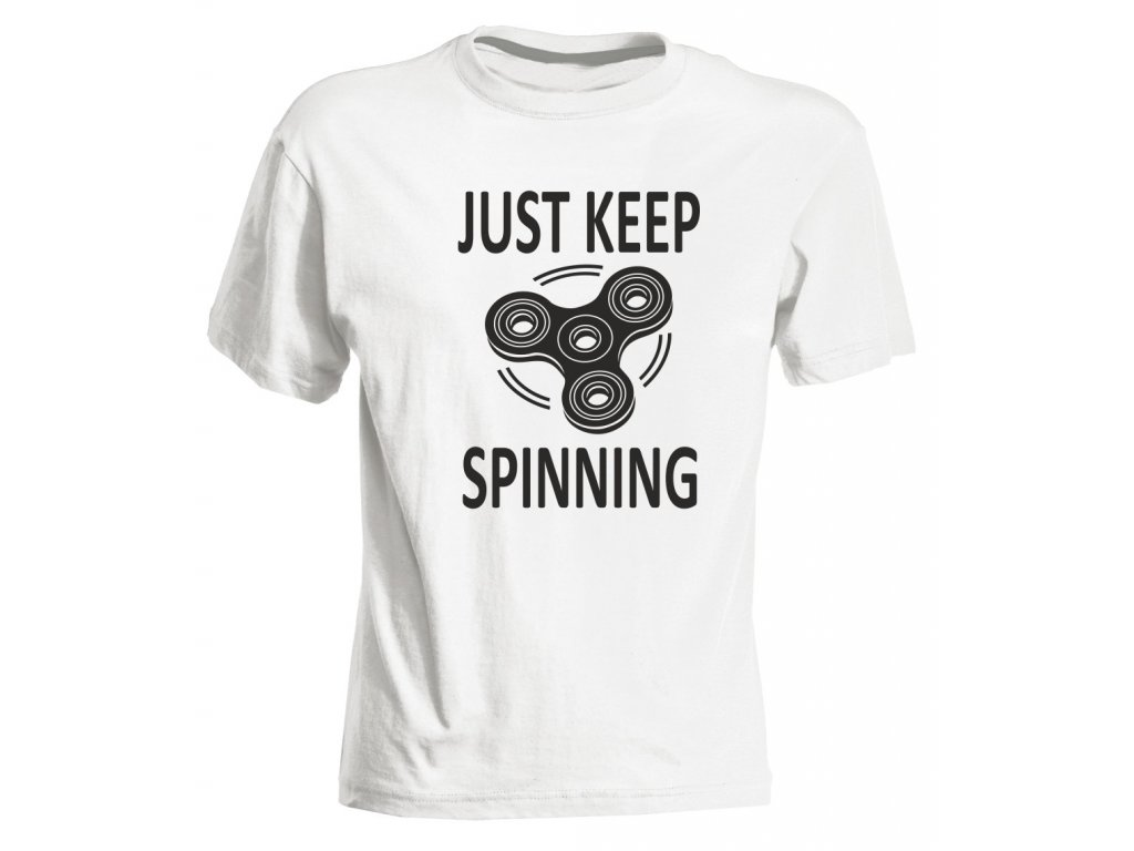 ... Dětské tričko s potiskem JUST KEEP SPINNING bílá ... 80d9b323bb