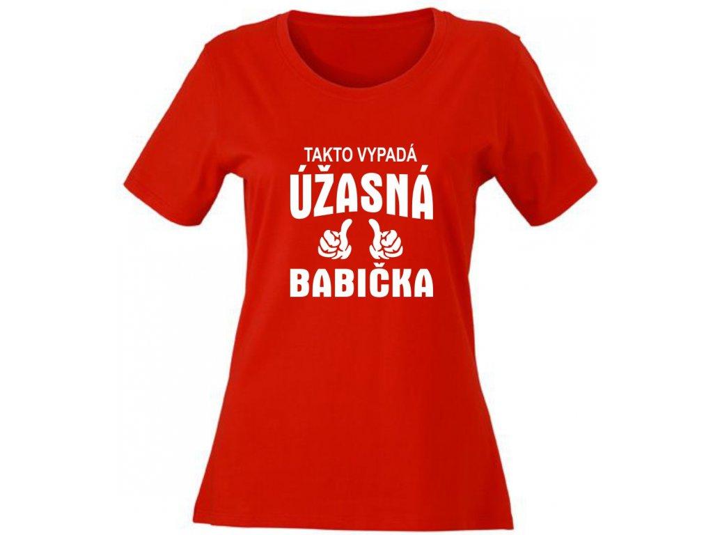 Dámské tričko k narozeninám ÚŽASNÁ babička cervena
