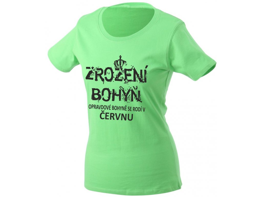 ece0edccf41 ... Dámské tričko k narozeninám s potiskem ZROZENÍ BOHYŇ