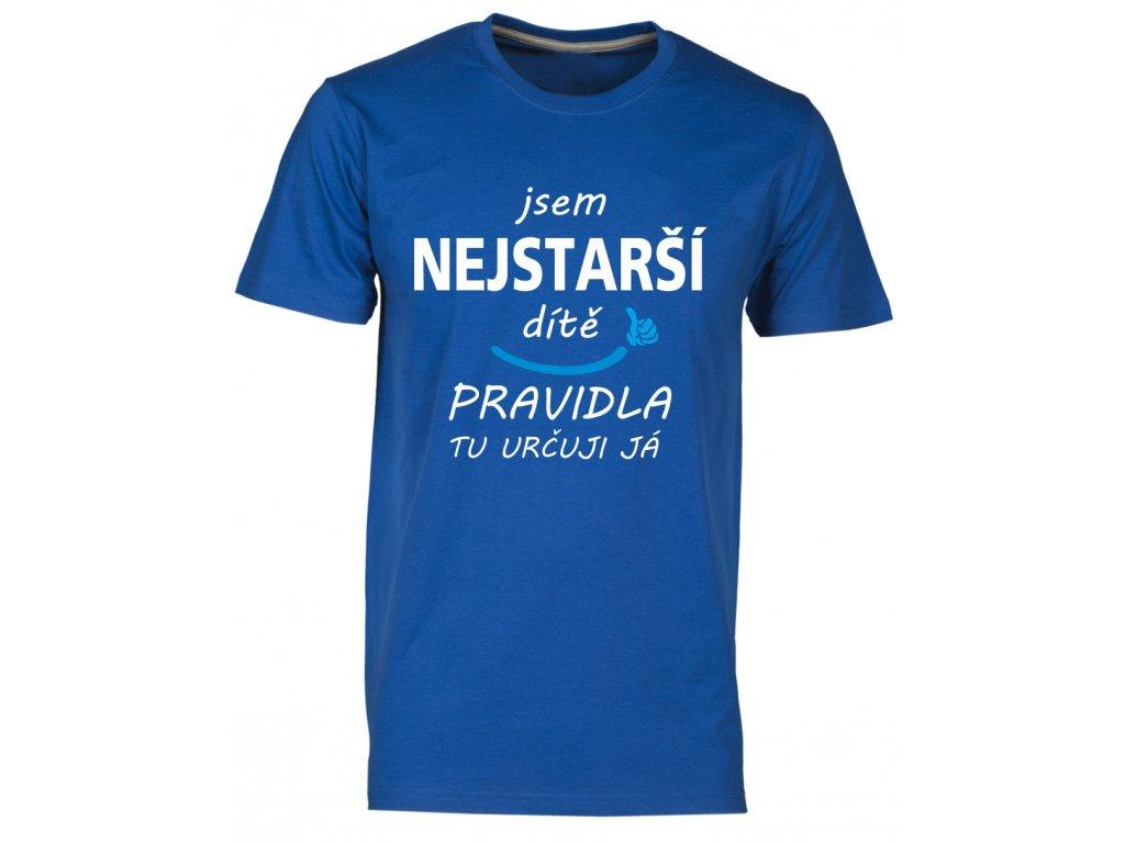 Pánské tričkoJsem NEJSTARŠÍ DÍTĚ, pravidla tu určuji já modrá královská