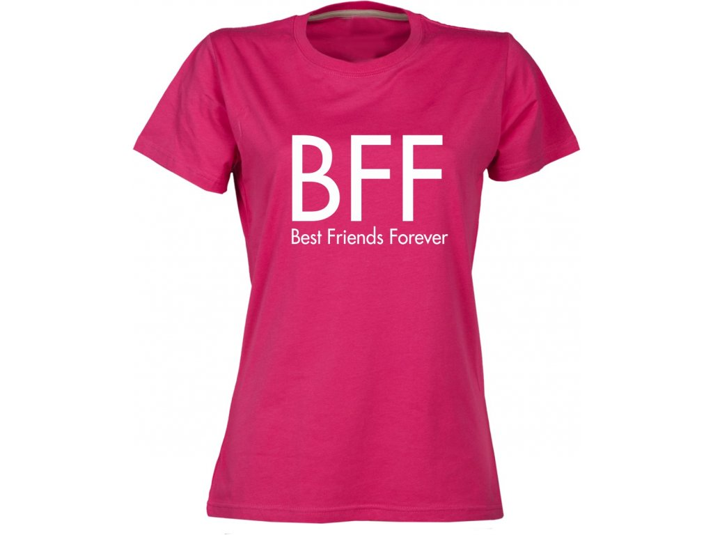 dámské tričko BFF růžová