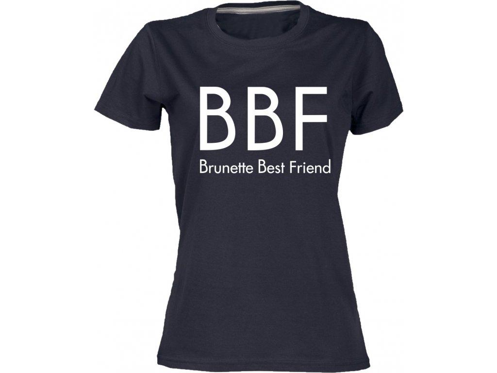 tričko BBF brunette
