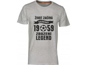Tričko k 60 narozeninám s potiskem Život Začíná - šedesát 1958 - Zrození Legend fotbal  modra svetla