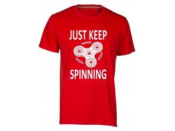 pánské tričko s potiskem just keep spinning červená