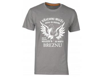 tričko s potiskem nejlepší muži narozeni v březnu šedá