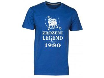 Pánské tričko s potiskem ZROZENÍ LEGEND se znamením zvěrokruhu Býka royal f18d497dc8
