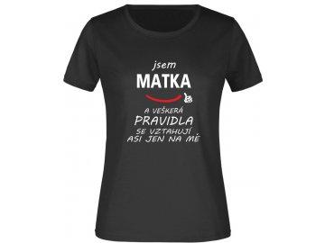 Dámské tričko jsem matka cerna