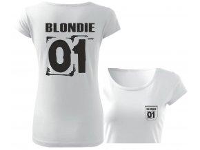 Dámské tričko BLONDIE 01 bílá