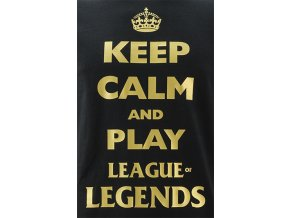 Potisk Keep Calm - League of Legends