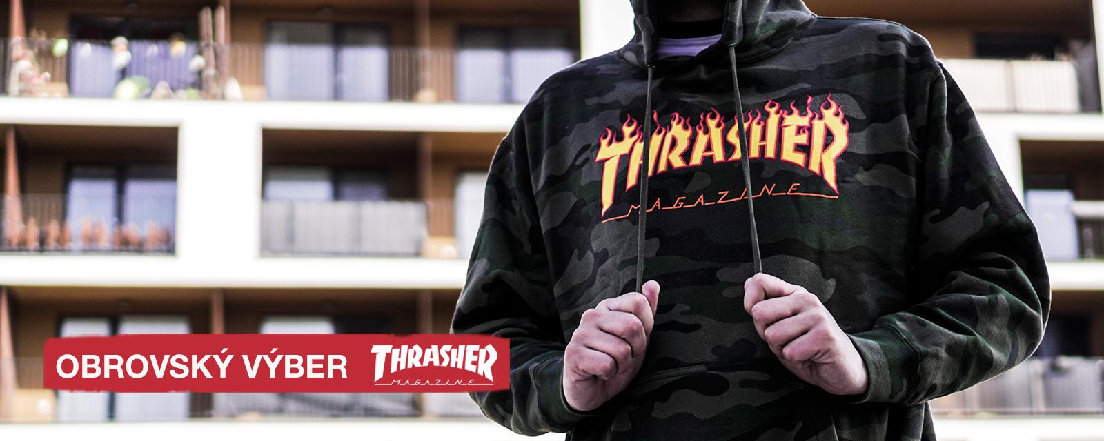 obrovský výber THRASHER