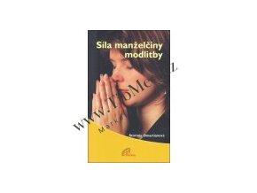 Sila manželčiny modlitby