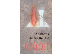 Bdelost Anthony de Mello S.J.