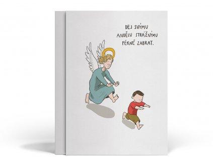 Přání ke křtu, motiv: Dej svýmu andělu strážnýmu pěkně zabrat