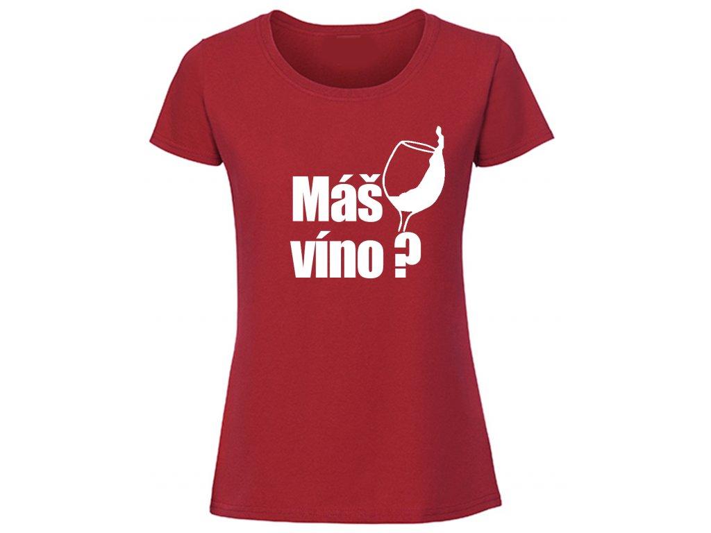 Reklama tričko máš víno červené